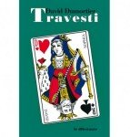 Travesti - David Dumortier