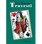 Travesti - David Dumortier